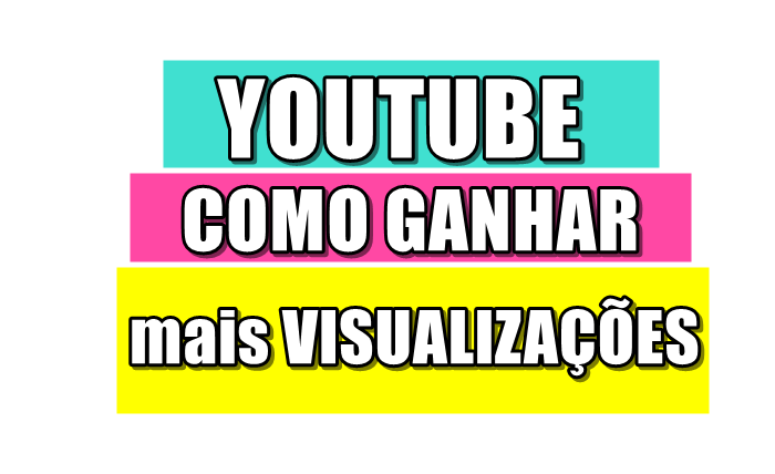 como-conseguir-mais-visualizações-no-youtube