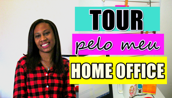 TOUR-PELO-MEU-HOME-OFFICE