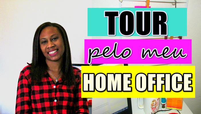 TOUR-PELO-MEU-HOME-OFFICE