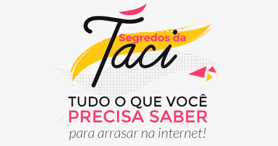 segredos-da-taci-cursos-online-blog-sucesso