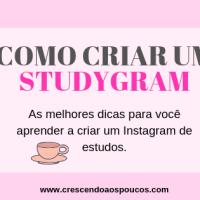 Como criar um Studygram (Instagram de estudos)