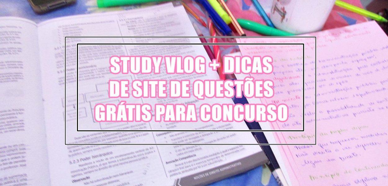 #studyvlog: Dias de estudo + dica de site de questões grátis para concurso