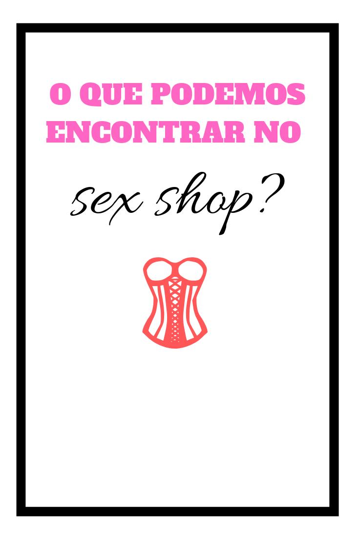 O que podemos encontra no sex shop_ (1)