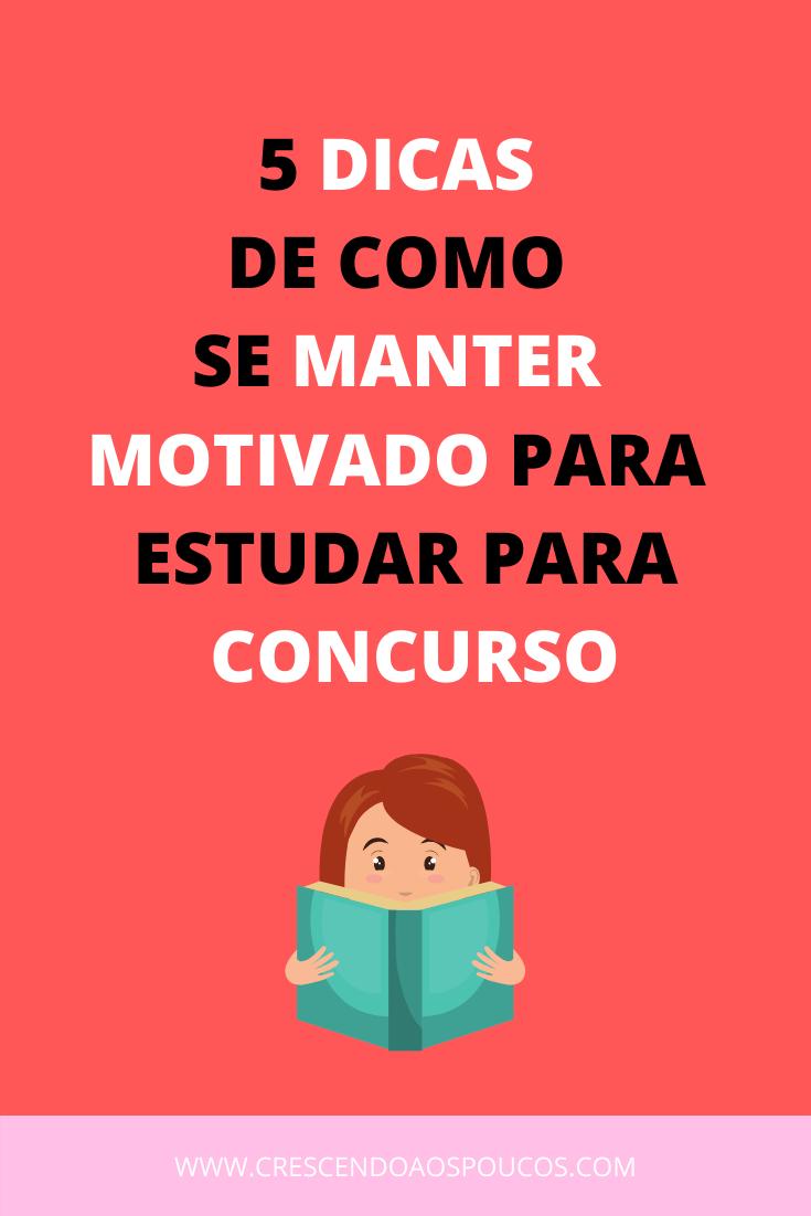 5 dicas de como se manter motivado para estudar para concurso (2)
